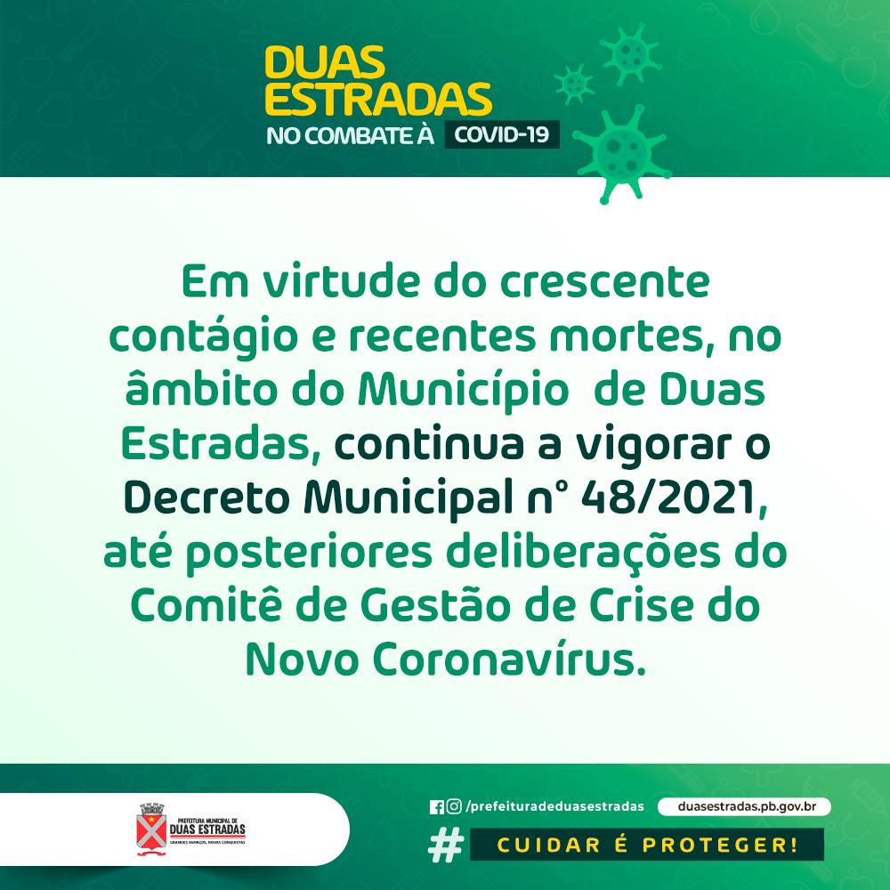 Prefeitura decide permanecer vigente o Decreto Municipal em virtude do número crescente de infectados com o Covid-19