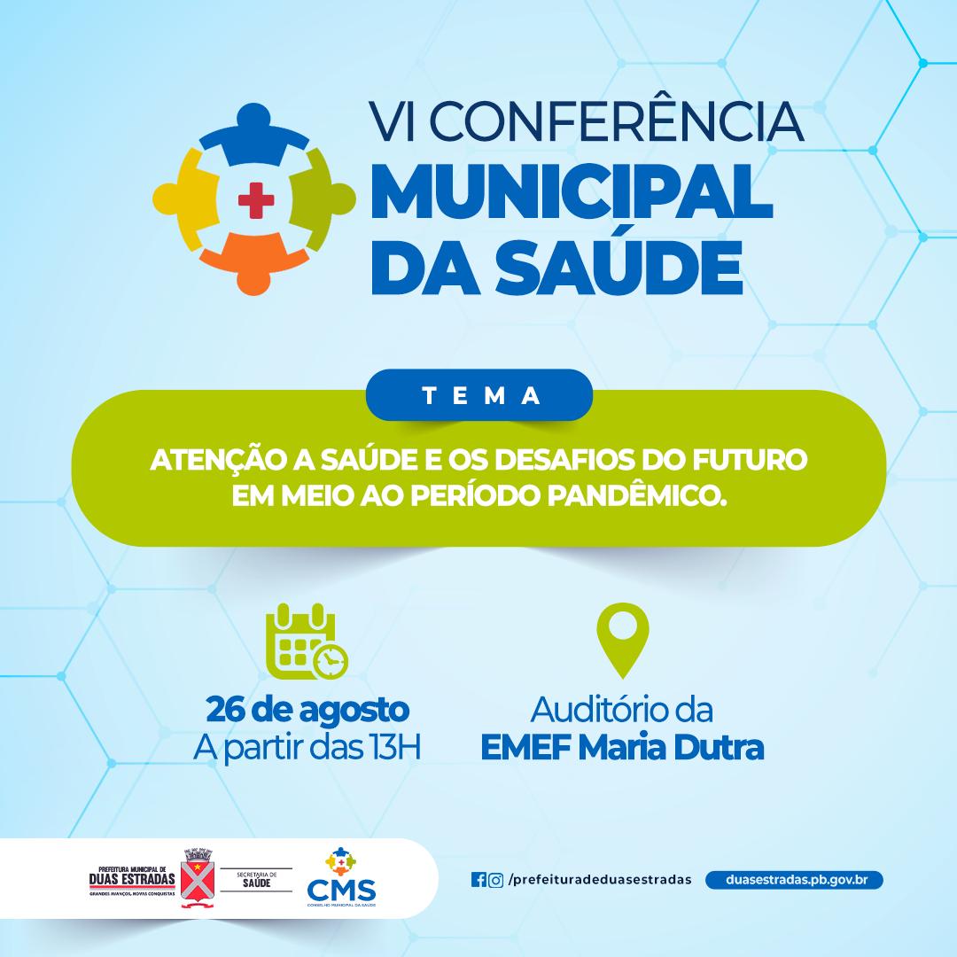 SMS de Duas Estradas realiza VI Conferência Municipal de Saúde, na Escola Maria Dutra